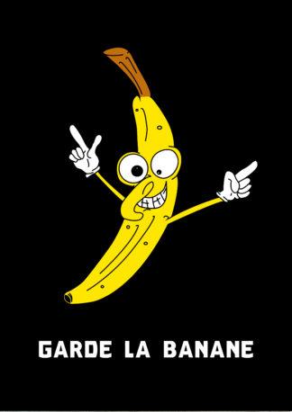 Garde la Banane
